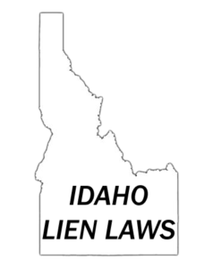 Idaho Lien Laws